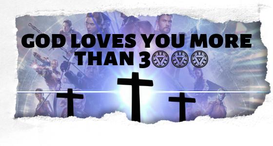 God loves you more than 3000