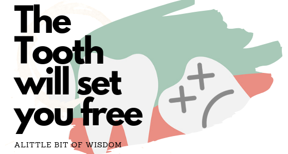 The Tooth will set you free